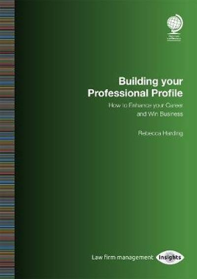 Building your Professional Profile - Rebecca Harding
