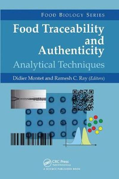 Food Traceability and Authenticity - Didier Montet