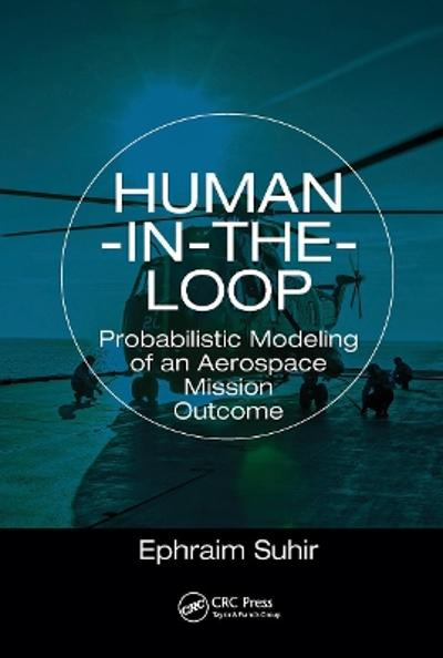 Human-in-the-Loop - Ephraim Suhir