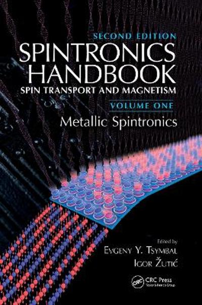 Spintronics Handbook, Second Edition: Spin Transport and Magnetism - Evgeny Y. Tsymbal