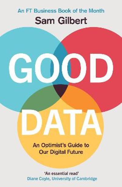 Good Data - Sam Gilbert