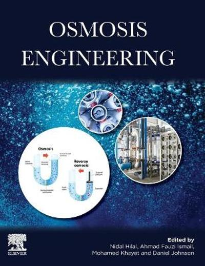 Osmosis Engineering - Nidal Hilal