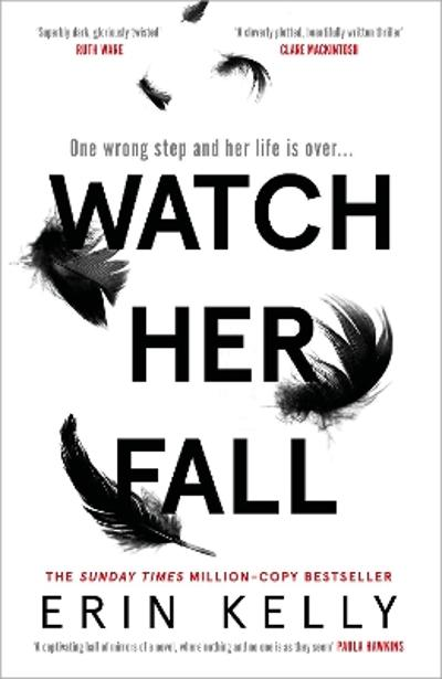 Watch Her Fall - Erin Kelly