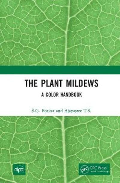 The Plant Mildews - S.G. Borkar