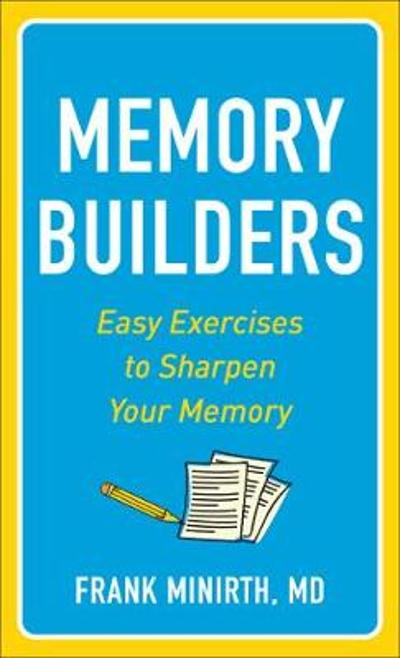 Memory Builders - Frank MD Minirth