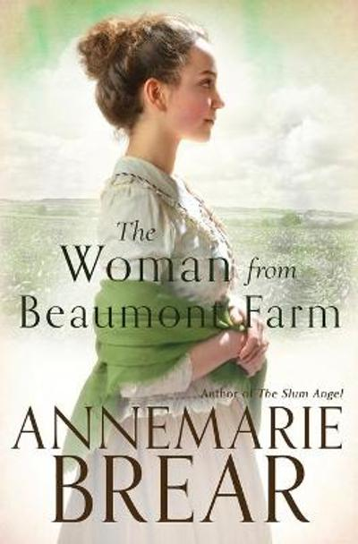 The Woman from Beaumont Farm - Annemarie Brear