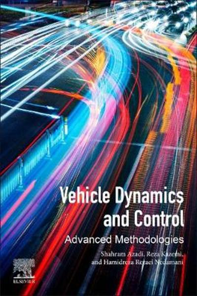 Vehicle Dynamics and Control - Shahram Azadi