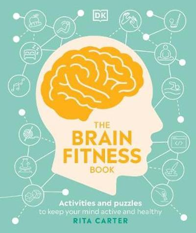 The Brain Fitness Book - Rita Carter