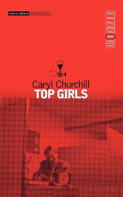 """Top Girls"" - Caryl Churchill"