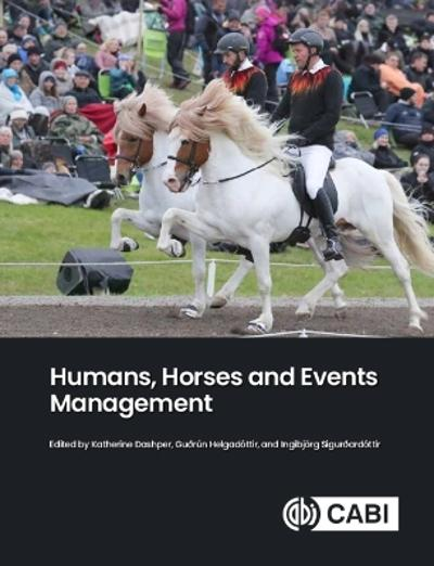 Humans, Horses and Events Management - Katherine Dashper