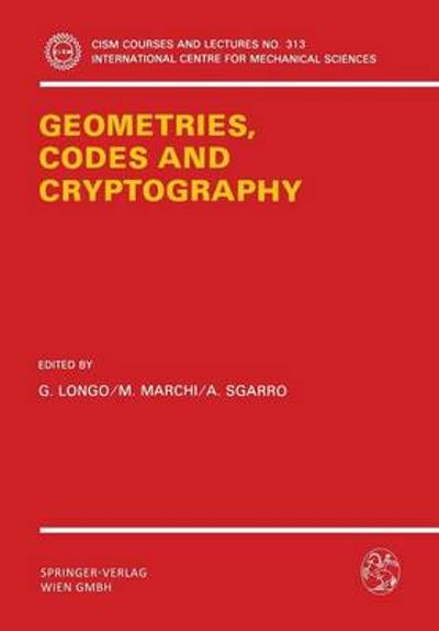 Geometries, Codes and Cryptography - G. Longo