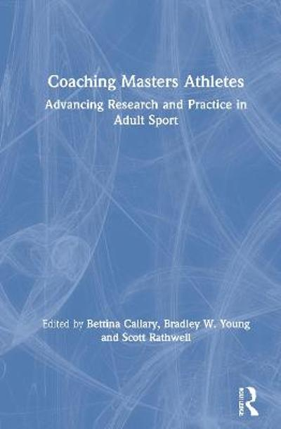 Coaching Masters Athletes - Bettina Callary