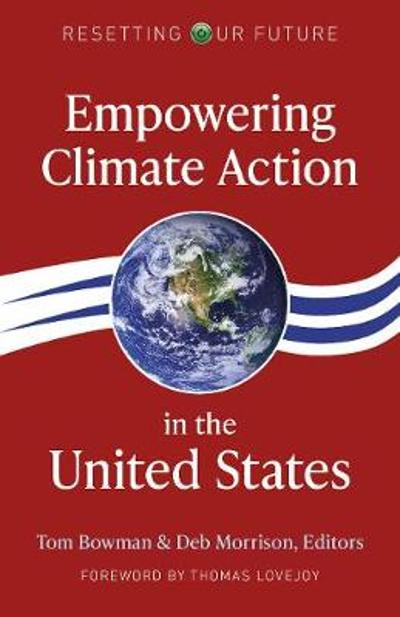 Resetting Our Future: Empowering Climate Action in the United States - Deb Morrison