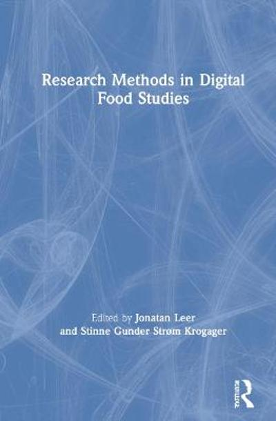 Research Methods in Digital Food Studies - Jonatan Leer