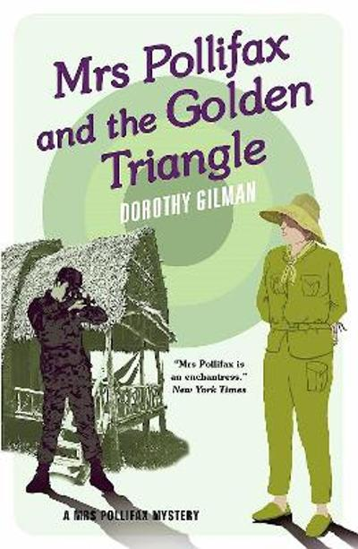 Mrs Pollifax and the Golden Triangle - Dorothy Gilman