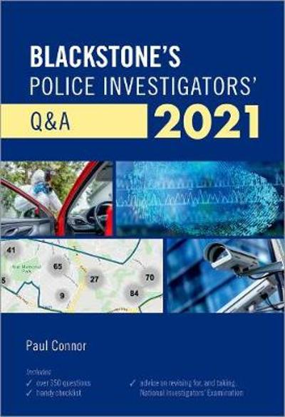 Blackstone's Police Investigators' Q&A 2021 - Paul Connor