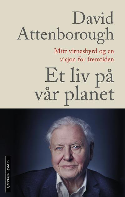 Et liv på vår planet - David Attenborough
