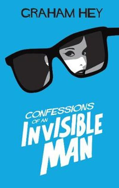 The Invisible Man - Graham Hey