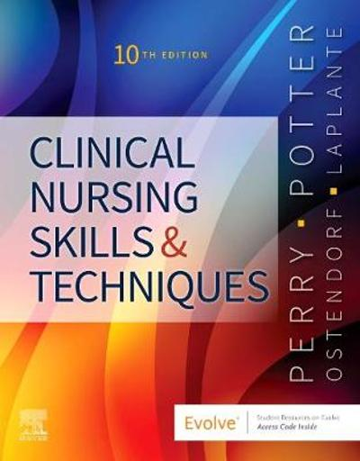 Clinical Nursing Skills and Techniques - Anne Griffin Perry
