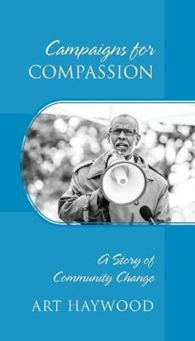 Campaigns for COMPASSION - Art Haywood