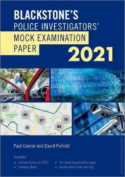 Blackstone's Police Investigators' Mock Exam 2021 - Paul Connor