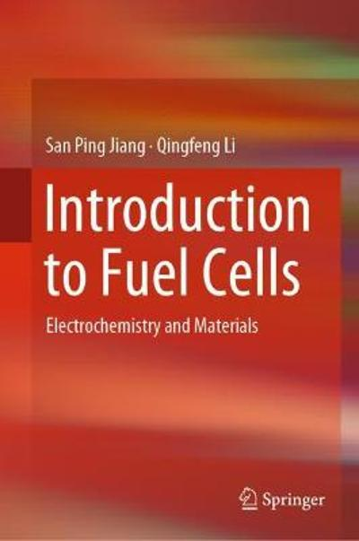 Introduction to Fuel Cells - San Ping Jiang