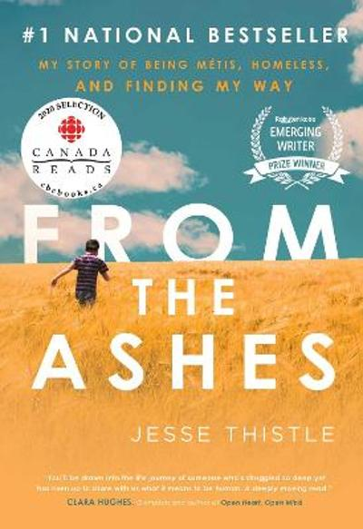 From the Ashes - Jesse Thistle