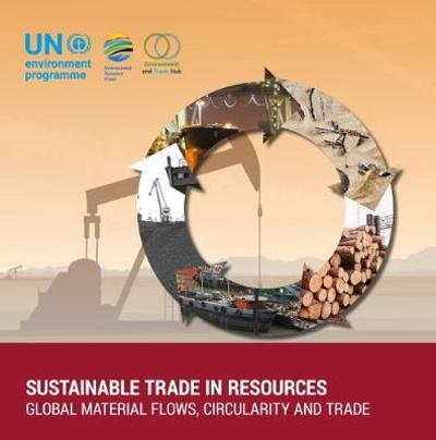 Sustainable Trade in Resources - United Nations Environment Programme