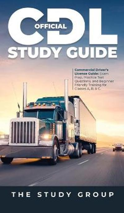 Official CDL Study Guide - The Study Group