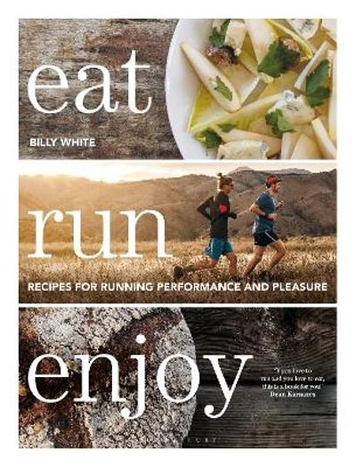 Eat Run Enjoy - Billy White