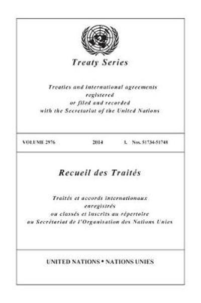 Treaty Series 2976 (English/French Edition) - United Nations Office of Legal Affairs