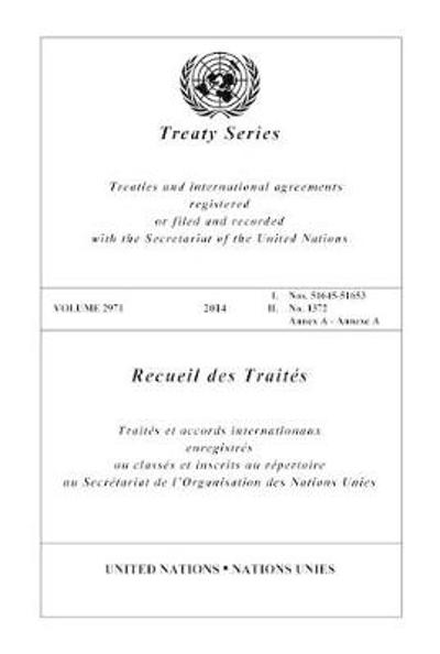 Treaty Series 2971 (English/French Edition) - United Nations Office of Legal Affairs