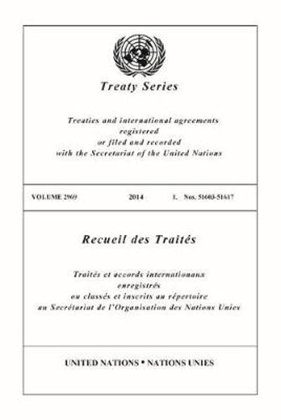 Treaty Series 2969 (English/French Edition) - United Nations Office of Legal Affairs