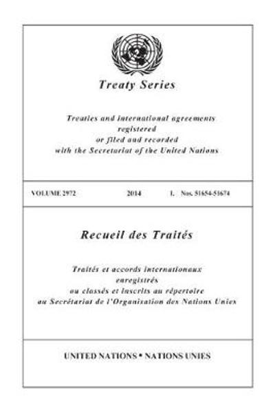 Treaty Series 2972 (English/French Edition) - United Nations Office of Legal Affairs
