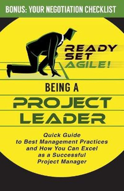 Being a Project Leader - Ready Set Agile