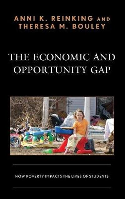 The Economic and Opportunity Gap - Anni K. Reinking