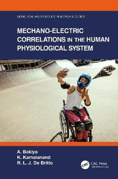 Mechano-Electric Correlations in the Human Physiological System - A. Bakiya