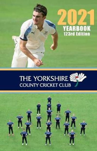 The Yorkshire County Cricket Yearbook 2021 - Graham Hardcastle