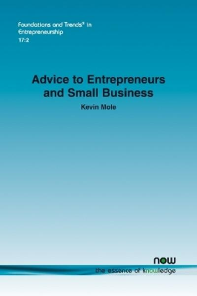 Advice to Entrepreneurs and Small Business - Kevin Mole