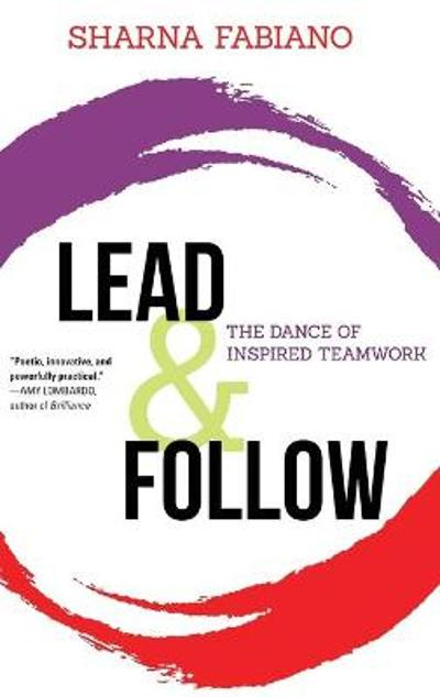 Lead and Follow - Sharna Fabiano