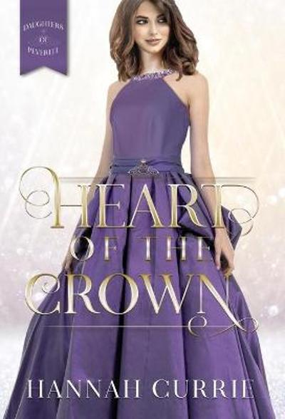 Heart of the Crown - Hannah Currie