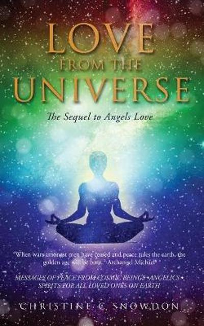 Love from the Universe - Christine Snowdon