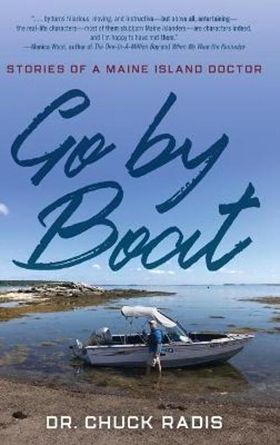 Go By Boat - Dr. Chuck Radis