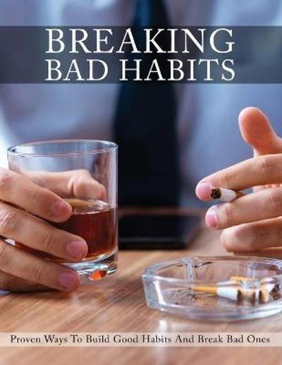 Breaking Bad Habits - Isabella Hart