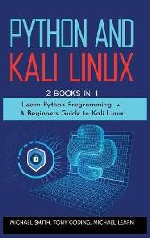 Python and Kali Linux - Michael Learn Michael Smith