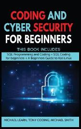Coding and Cyber Security for Beginners - Michael Learn Tony Coding Michael Smith