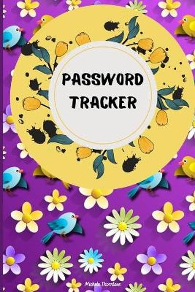 Password Tracker - Malkovich Rickblood
