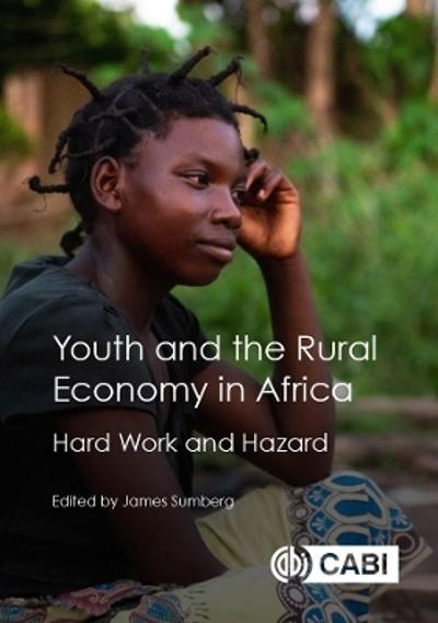 Youth and the Rural Economy in Africa - James Sumberg