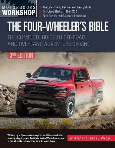 The Four-Wheeler's Bible - Jim Allen