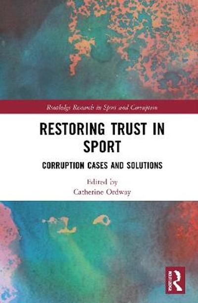 Restoring Trust in Sport - Catherine Ordway